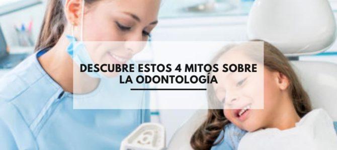 Descubre estos 4 mitos sobre la odontología